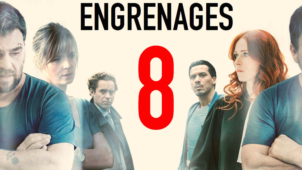 Engrenages saison 8